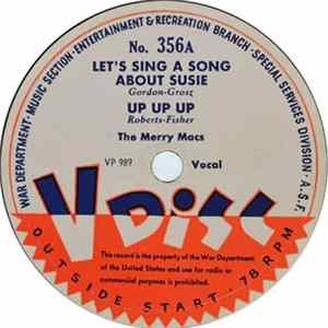 Mp3 The Merry Macs / The Three Suns - Let's Sing A Song About Susie / I Don't Want To Love You