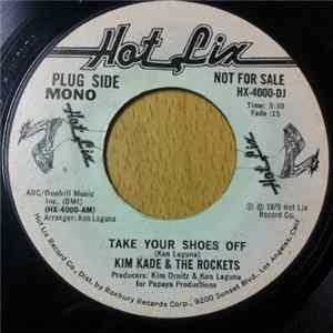 Mp3 Kim Kade & The Rockets - Take Your Shoes Off
