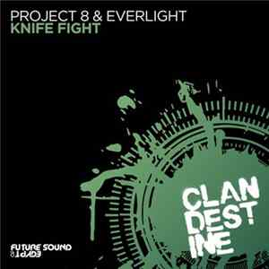 Mp3 Project 8 & Everlight - Knife Fight