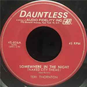 Mp3 Teri Thornton - Somewhere In The Night (Naked City Theme) / Heart