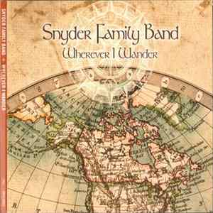 Mp3 Snyder Family Band - Wherever I Wander
