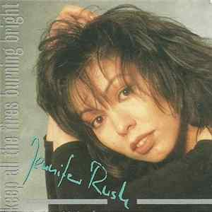 Mp3 Jennifer Rush - Keep All The Fires Burning Bright