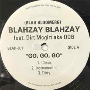 Mp3 Blahzay Blahzay - Girls Girls Girls feat. Sizzla and O.D.B [Promotional Single]