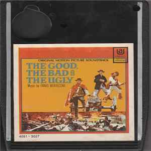 Mp3 Ennio Morricone - Original Motion Picture Soundtrack - The Good, The Bad And The Ugly