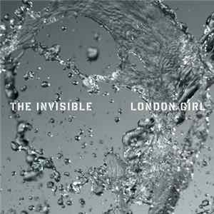 Mp3 The Invisible - London Girl (Joe Hot Chip Remix)