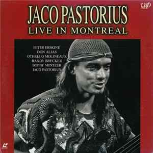 Mp3 Jaco Pastorius - Live In Montreal