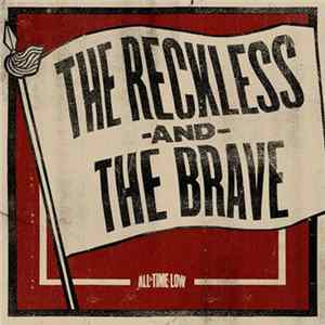 Mp3 All Time Low - The Reckless And The Brave