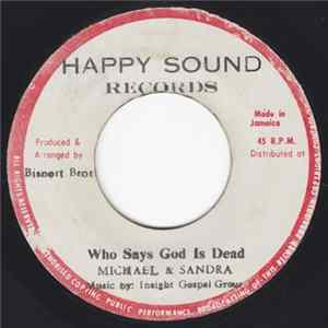 Mp3 Michael & Sandra - Who Says God Is Dead / Lord Listen To Your Children Praying