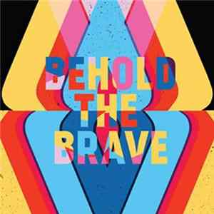 Mp3 Behold The Brave - Behold The Brave