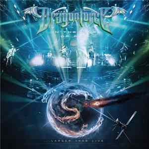 Mp3 Dragonforce - In The Line Of Fire (Larger Than Live)