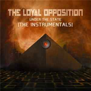 Mp3 The Loyal Opposition - Under The State: The Instrumentals