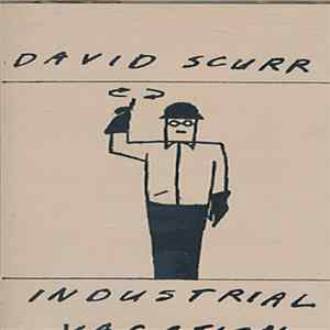 Mp3 David Scurr - Industrial Vacation