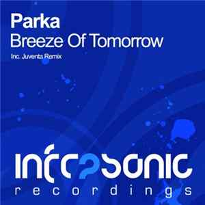 Mp3 Parka - Breeze Of Tomorrow