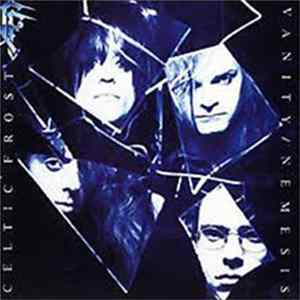 Mp3 Celtic Frost - Vanity / Nemesis