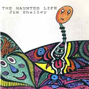 Mp3 Jim Shelley - The Haunted Life