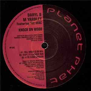 Mp3 Daryl B & M Yardley Featuring Tee Mac - Knock On Wood