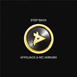 Mp3 Afrojack & MC Ambush - Step Back