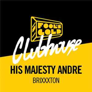 Mp3 His Majesty Andre - Brixxxton